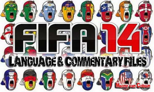 Fifa 14 Language and Commentary files ketubanjiwa.com