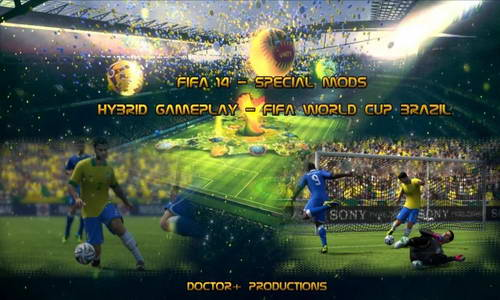 FIFA 14 HG 3.0 World Cup Brazil 2014 Mod by Doctor+