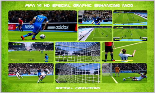 FIFA 14 Special Graphic Enhancing Mod HD v1.0 by Doctor+Productions Ketuban jiwa
