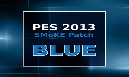 PES 2013 SMoKE Patch Blue 5.2.6 Update World Cup 2014