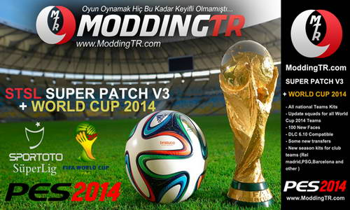 PES 2014 ModdingTR STSL Super Patch v3+World Cup 2014 Ketuban Jiwa