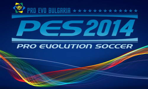 PES 2014 Pro Evo Bulgaria Patch 1.0+Fix 1.1 Direct Link Ketuban Jiwa