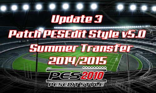PES 2010 PESEdit Style v5.0 Update 3 Transfer 14/15