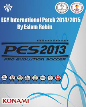 PES 2013 EGY International Patch Season 14/15 by Eslam Robin