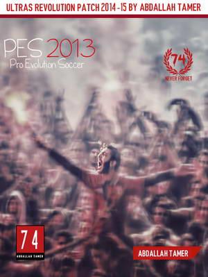 PES 2013 Ultras Revolution Patch Season 14/15 by Abdallah Tamer Ketuban Jiwa