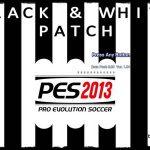 PES 2013 Black&White Patch v1.0 by Hamza Džanić