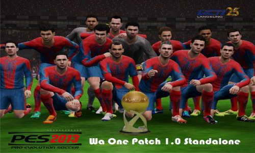 PES 2013 Wa One Patch v1.0 Season 2014-2015 Single Link Ketuban Jiwa