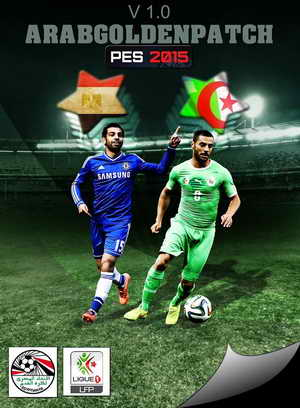 PES 2015 Arab Golden Patch v1.0+Egyptian&Algerian League Ketuban Jiwa