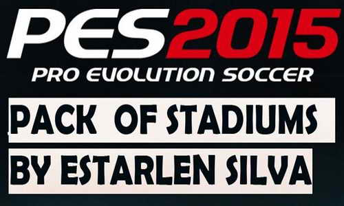 PES 2015 New 26 Stadiums Pack&Adboards by Estarlen Silva