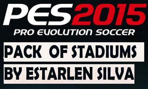 PES 2015 New 26 Stadiums Pack&Adboards by Estarlen Silva Ketuban Jiwa