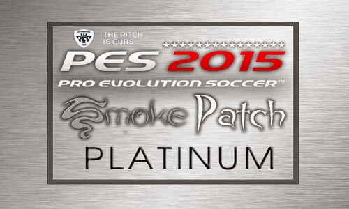 PES 2015 SMOKE Patch Platinum Version 7.0.0 Full Bundesliga