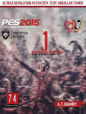 PES 2015 Ultras Revolution Patch+Online by AbdallahTamer Ketubanjiwa