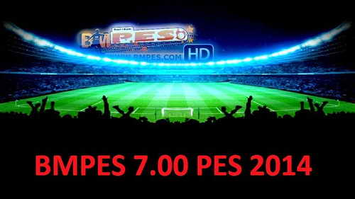 PES 2014 BMPES Patch Update Version 7.0.0+7.01 For PC