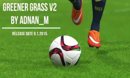PES 2015 Greener Grass Turf Mod Update v2 by Adnan_m Ketuban Jiwa