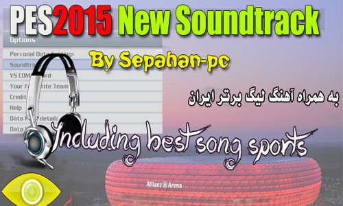 PES 2015 New Soundtrack Song v1.00 by Sepahan-pc Ketuban Jiwa