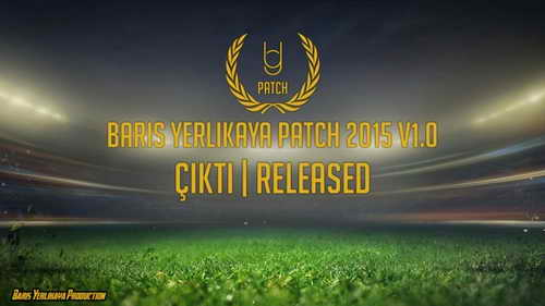 PES 2015 Baris Yerlikaya Patch v1.0+Turkish Super League