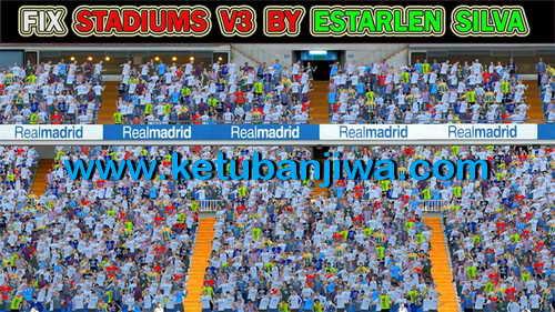 PES 2015 Fix Stadiums Pack v3 Update by Estarlen Silva Ketuban Jiwa