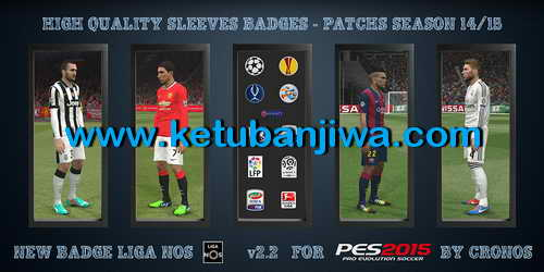 PES 2015 HQ Sleeves Badges Patch v2.2 Season 14-15 by Cronos Ketuban Jiwa