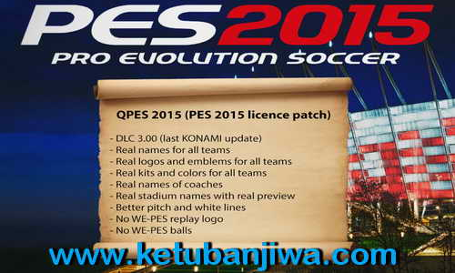 PES 2015 QPES Licence Patch Support DLC 3.00+1.03 AIO Ketuban Jiwa
