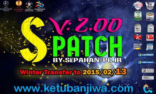 PES 2015 S-Patch v2.00 Update Transfer 13-02-15 by Sepahan-pc Ketuban Jiwa