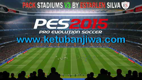 PES 2015 Stadiums Pack v3 Ultra HD by EstarlenSilva