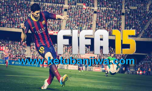FIFA 15 Crack Only v3 3DM+Update 1-4 Direct Single Link Ketuban Jiwa