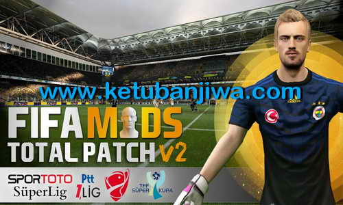 FIFA 15 Total Patch v2 Direct Single Link by FIFAMods Ketuban Jiwa