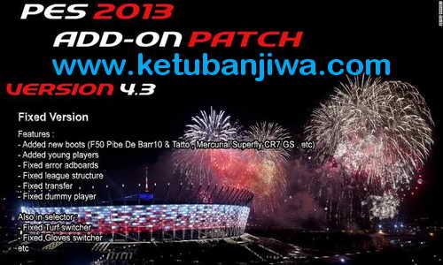PES 2013 PESEdit 6.0 Add-on Patch 4.3 by Kalasnikov Ketuban Jiwa