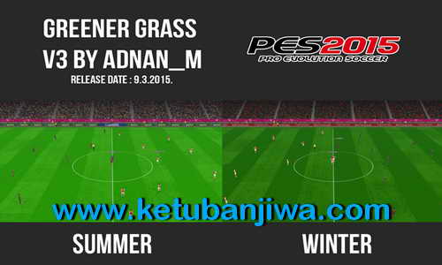 PES 2015 Greener Grass v3 Turf Mod Update by Adnan-M Ketuban Jiwa