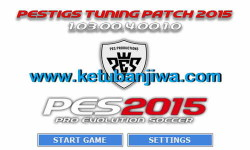 PES 2015 PESTIGS Tuning Patch Update v1.03.00.4.00.1.0 Ketuban Jiwa