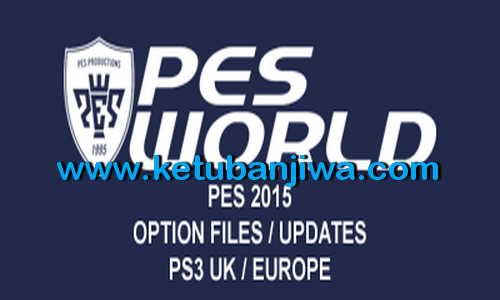PES 2015 PS3 PESWorld Option Files 1.1 Update DLC 4.0 Ketuban Jiwa