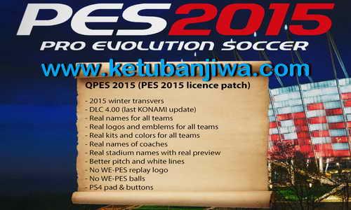 PES 2015 QPES Licence Patch DLC 4.00 AIO Single Link Ketuban Jiwa