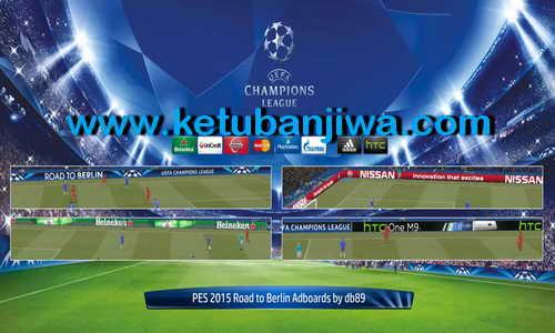 PES 2015 Road to Berlin Adboards by Db89 Ketuban Jiwa