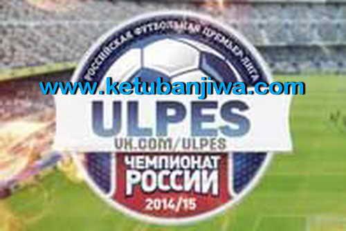 PES 2015 ULPES Patch 1.0.1 AIO+Russian Premier League Ketuban Jiwa