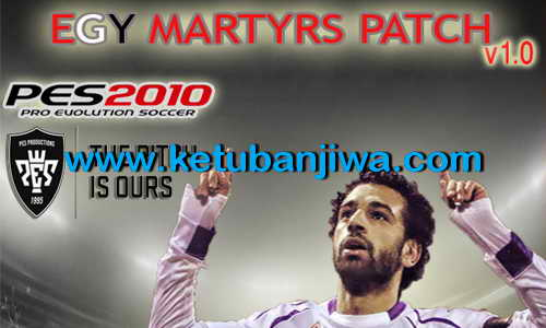 PES 2010 Egy Martyrs Patch v1.0 Full Transfer 2015 Ketuban Jiwa