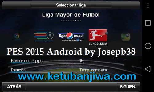 PES 2015 Android v1.1. Liga MX by Josepb38 Ketuban Jiwa