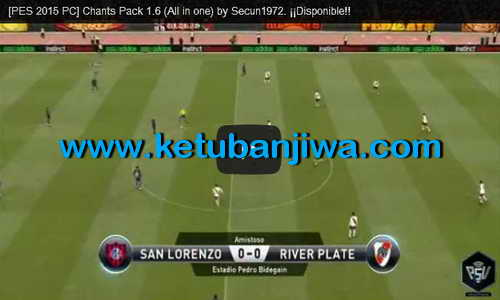 PES 2015 ChantPack 1.6 All in One by Secun1972 Ketuban Jiwa