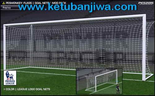PES 2015 Flags & Goal Nets Mod Pack by PESMonkey Ketuban Jiwa Goal Nets
