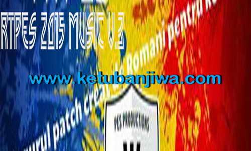 PES 2015 RTPES Music Patch v3 Released Ketuban Jiwa