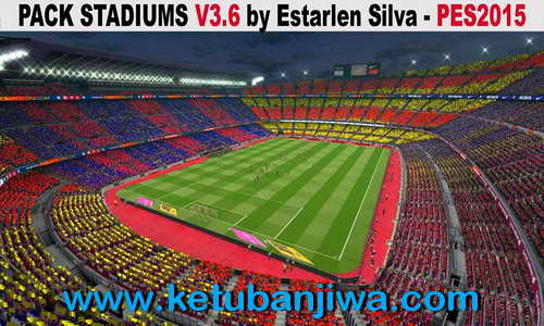 PES 2015 Stadiums Pack v3.6 by Estarlen Silva
