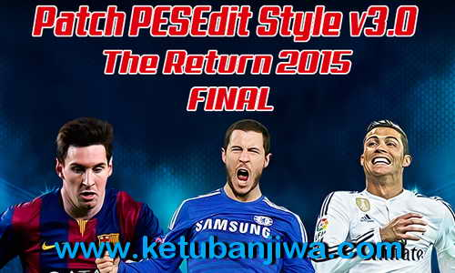 PES 2010 PESEdit Style v3.0 The Return - Season 2015 Ketuban Jiwa