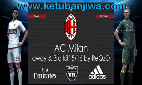 PES 2013 AC Milan Away+Third Kits 2015-2016 by ReQzO Ketuban Jiwa