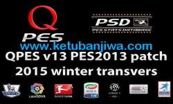 PES 2013 QPES Patch v13+v13.1 Free Version Update 2015 Ketuban Jiwa
