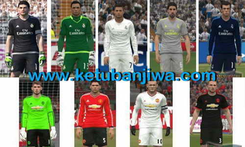 PES 2015 Real Madrid & Manchester United Kits 15-16 Ketuban Jiwa