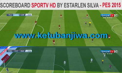 PES 2015 SPORTV HD Scoreboard by Estarlen Silva Ketuban Jiwa