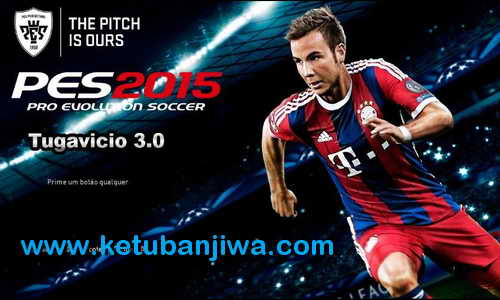 PES 2015 Tuga Vicio Patch v3.0+Online Mode Single Link