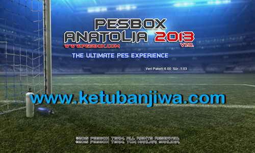 PES 2013 PeSBoX Anatolia Patch v7.0 Season 2015-2016 Ketuban Jiwa