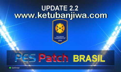 PES 2015 PES Patch Brasil 2.2 Transfer Update 28 July 2015 by Estarlen Silve Ketuban Jiwa