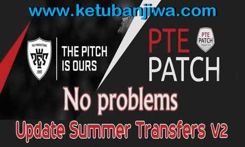 PES 2015 Update Summer Transfer v2 PTE Patch 7.0 Season 15-16 Ketuban Jiwa