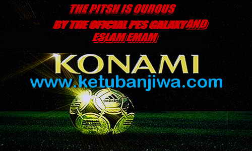 PES 2013 Galaxy Patch 4.0 Single Link Ketuban Jiwa SS2